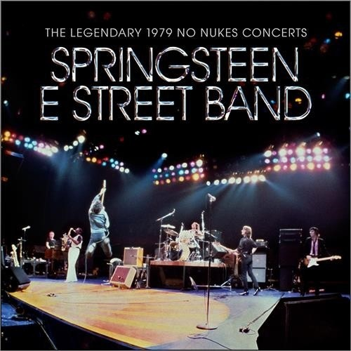Bruce Springsteen And The E-Street Band - The Legendary No Nukes Concert