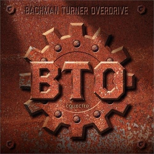 Bachman Turner Overdrive - Collected