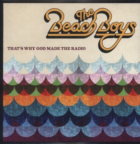 Beach Boys - That`s Why God Made The Radio