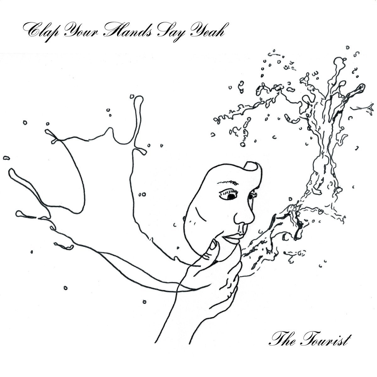 Clap Your Hands Say Yeah - Tourist