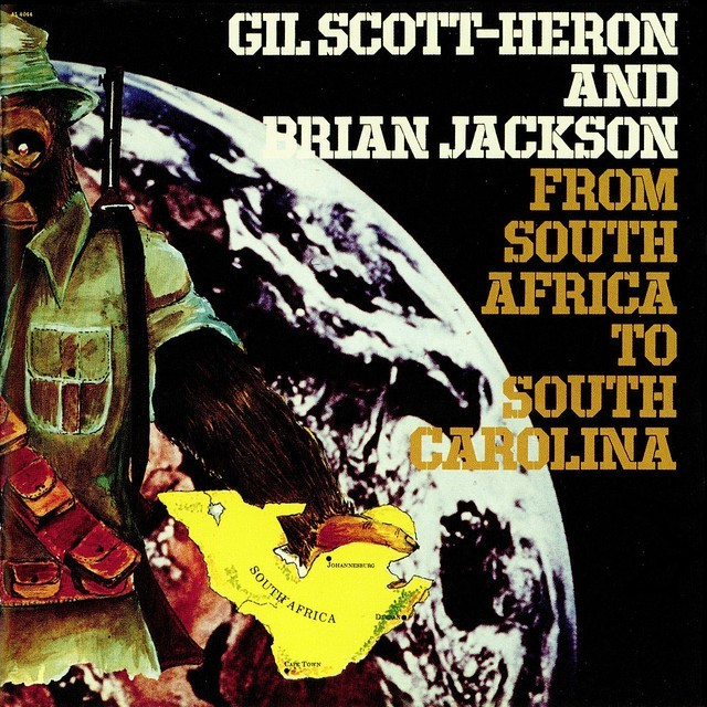 Gil Scott-Heron + Brian Jackson - From South Africa to South Carolina
