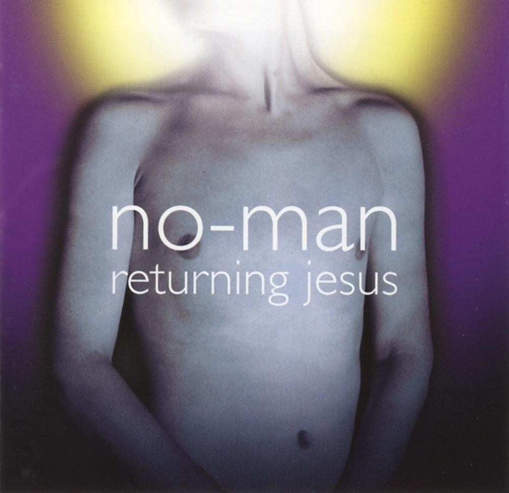 No-Man - Returning Jesus