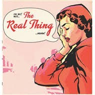 Real Thing - Oh No'not Again