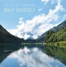 Palace Of Pleasure - Envy Yourself
