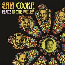 Sam Cooke - Peace In The Valley
