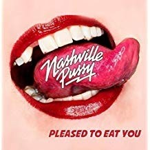 Nashville Pussy - Please To Eat You