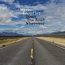 Mark Knopler - Down The Road Wherever