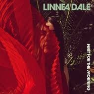 Linnea Dale - Wait For The Morning