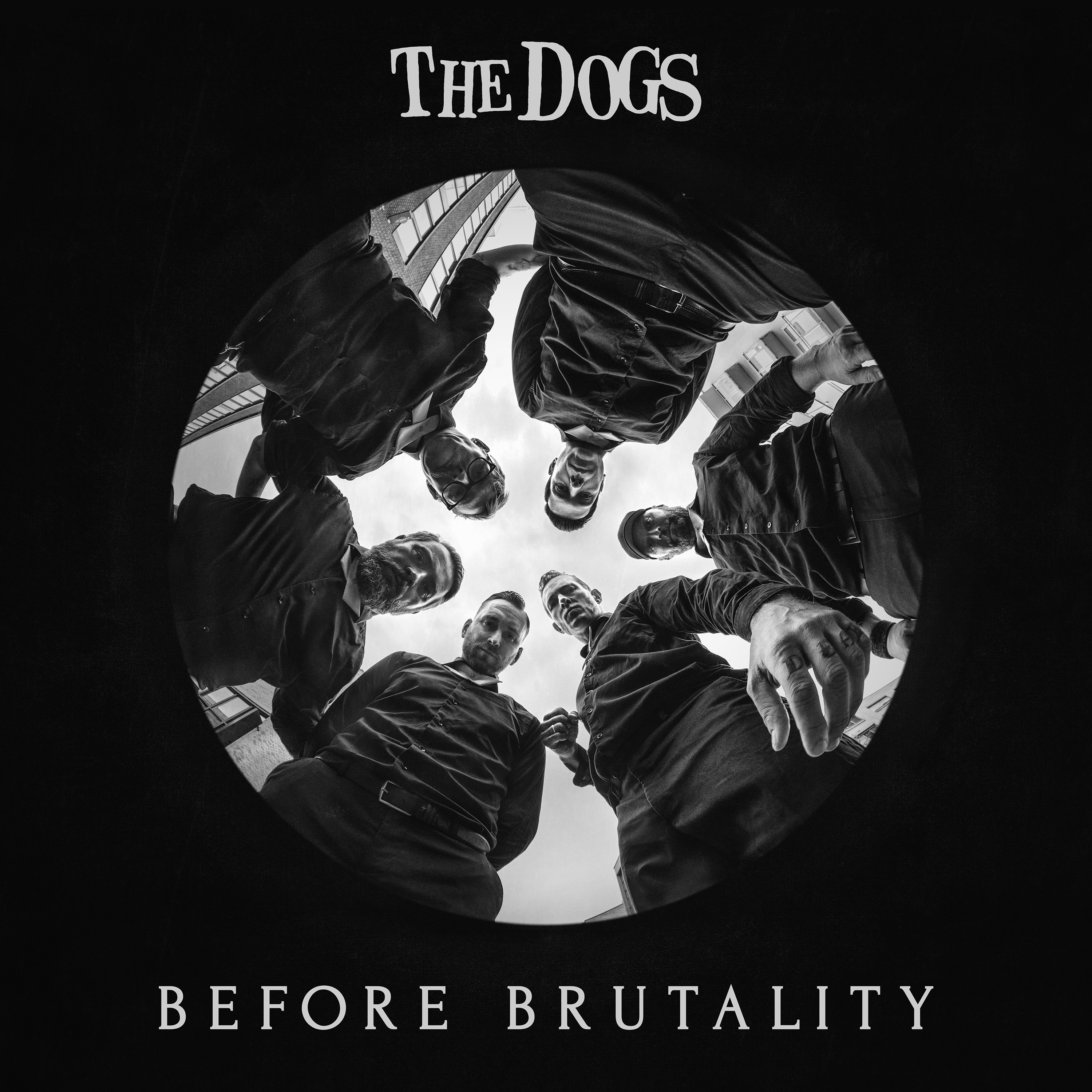 The Dogs - Before Brutality (Limited Edition Svart Vinyl)