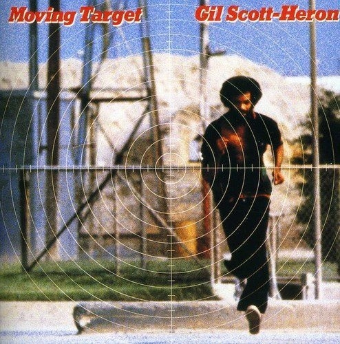 Gil Scott-Heron - Moving Target