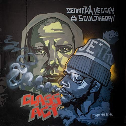 Denmark Vessey and Soul Theory - Class Act