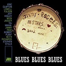 Jimmy Rogers All Star - Blues Blues Blues
