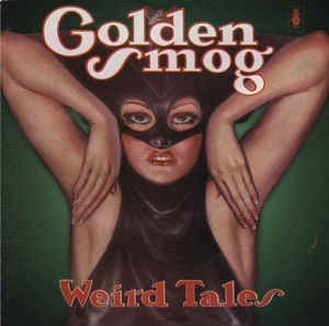 Golden Smog - Weird Tales