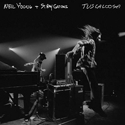 Neil Young And Stray Gators - Tuscaloosa-Live