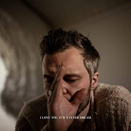 The Tallest Man On Earth - I Love You.It's A Fever Dream