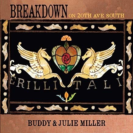 Buddy and Julie Miller - Breakdown On the 20th Ave.South