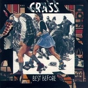 Crass - Best Before 1984 Singles Compilation