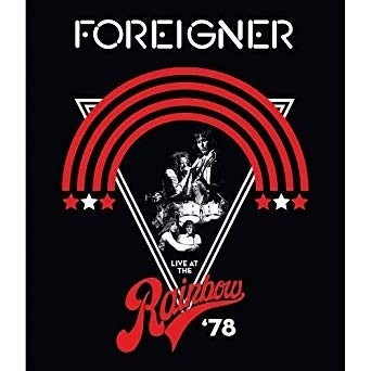 Foreigner - Live At The Rainbow `78
