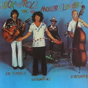 Modern Lovers - Rock n`roll with the...