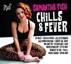 Samantha Fish - Chills And Fever