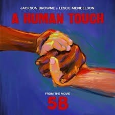 Jackson Browne And Leslie Mendelson - A Human Touch
