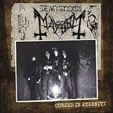 Mayhem - Cursed In Eternity