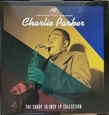 Charlie Parker - The Savoy 10 Inch LP Collection