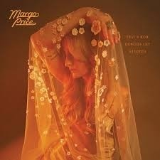 Margo Price - That`s How Rumors Get Started