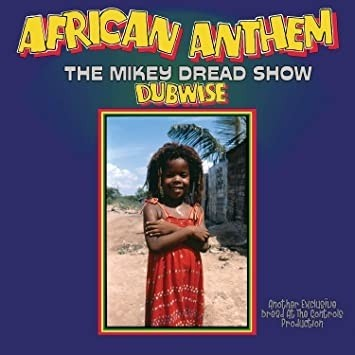 Mikey Dread - African Anthem Dubwise (LTD)