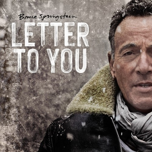 Bruce Springsteen And The E Street Band - Letter To You