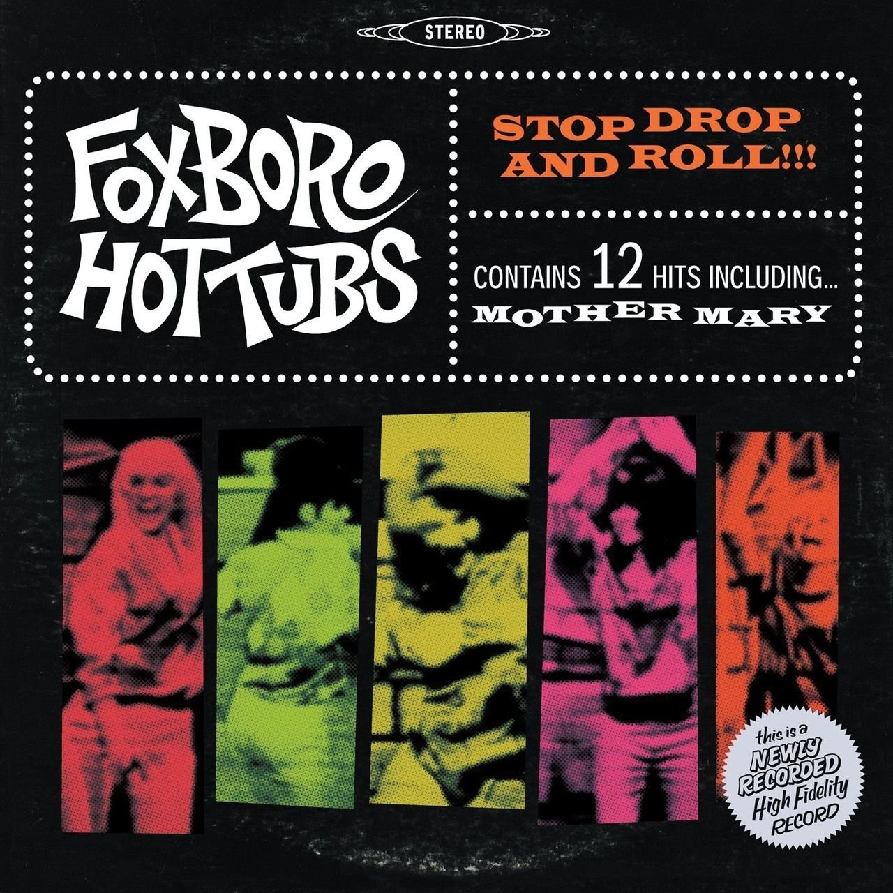 Foxboro Hottubs - Stop, Drop And Roll!!!