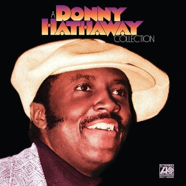 Donny Hataway - A Donny Hathaway Collection Ltd