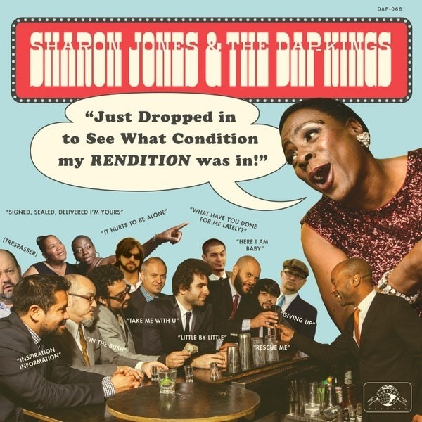 Sharon Jones And The Dap-Kings - Just Dropped In (To See What Condition My Rendition Was In)