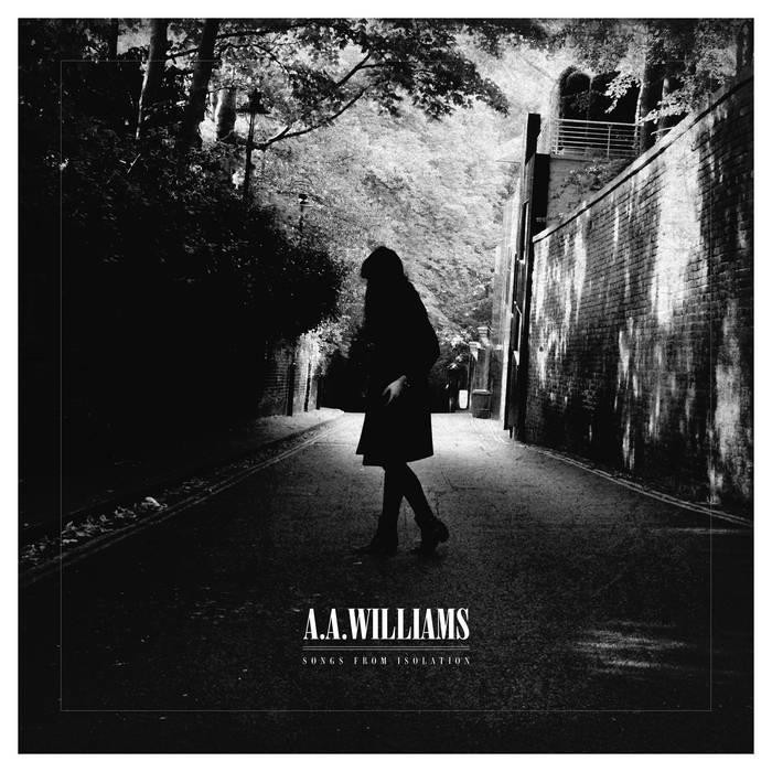 A.A. Williams - Songs From Isolation - Ltd