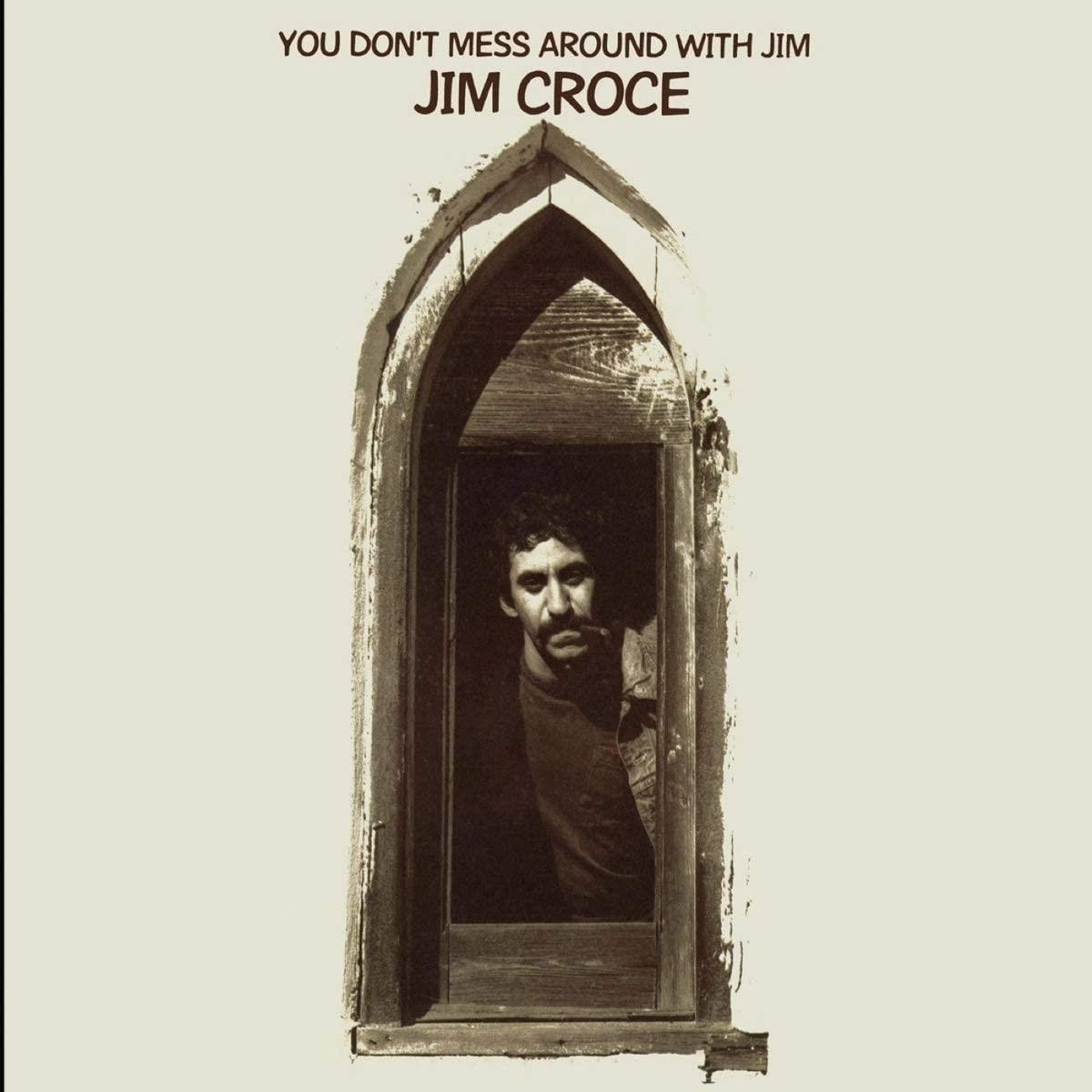 Jim Croce - You Don't Mess Around With Jim