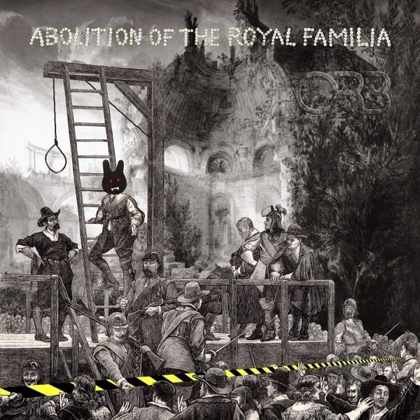 The Orb - Abolition Of The Royal Familia - Guillotine Mixes - Ltd
