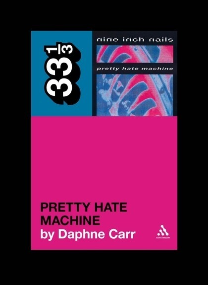 Daphne Carr - Pretty Hate Machine
