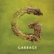 Garbage - Strange Little Birds