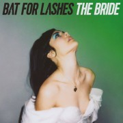 Bat For Lashes - The Bride - Ltd Edt