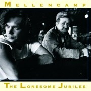 John Mellencamp - The Lonesome Jubilee