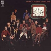 Blood Sweat And Tears - Child Is The Father To The Man