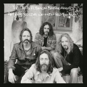 Chris Robinson Brotherhood - Anyway You Love, We Know How You Feel