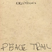 Neil Young - Peace Trails