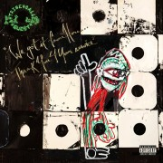 A Tribe Called Quest - We Got It From Here..