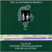 Alan Parsons Project - Tales of Mystery and Imagination - Edgar Allan Poe 40th Anniversary Edition