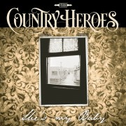 Country Heroes - Southern Insecurity