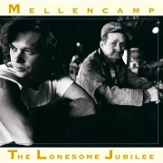 John Cougar Mellencamp - The Lonesome Jubilee