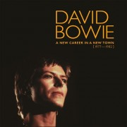David Bowie - A New Career in a New Town (1977-1982)