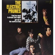 Electric Prunes - I Had Too Much to Dream Last Night - ltd edition