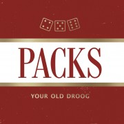 Packs - Your Old Droog